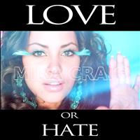 Mira Craig - Love Or Hate