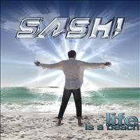 Sash! - Life Is a Beach