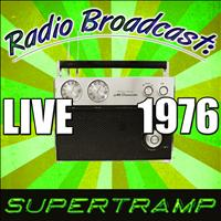 Supertramp - Radio Broadcast: Live 1976