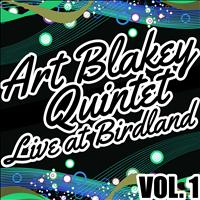 Art Blakey Quintet - Live At Birdland Vol. 1