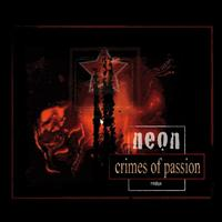 Neon - Crimes of Passion