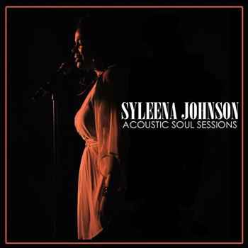 Syleena Johnson - Acoustic Soul Sessions