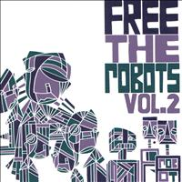 Free The Robots - Free the Robots Vol. 2 - EP