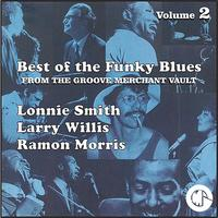 Lonnie Smith - The Best of the Funky Blues from The Groove Merchant Vault