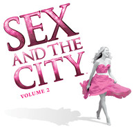 Bush - Sex and the City, Vol. 2 (More Music from the Movie)