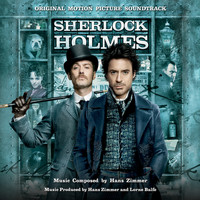 Hans Zimmer - Sherlock Holmes: Original Motion Picture Soundtrack
