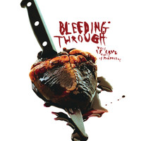 Bleeding Through - This Is Love, This Is Murderous (Explicit)