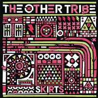 The Other Tribe - Skirts