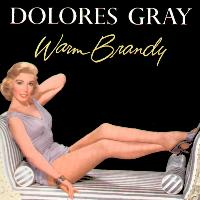 Dolores Gray - Warm Brandy