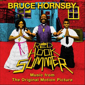 Bruce Hornsby - Red Hook Summer: Music From The Original Motion Picture