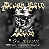 Pocos Pero Locos - The Soundtrack (Edited Version)