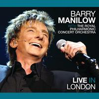 Barry Manilow - Live In London (Live From 02 Arena London, England / 2011)