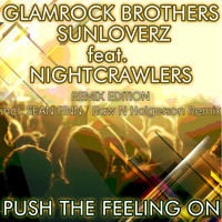 Glamrock Brothers & Sunloverz feat. Nightcrawlers - Push the Feeling On 2k12 (Remix Edition)