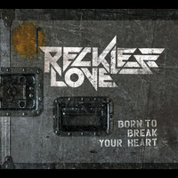 Reckless Love - Born To Break Your Heart (Mini album)