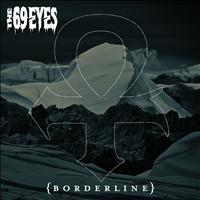 The 69 Eyes - Borderline
