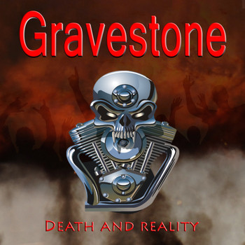 Gravestone - Death and Reality