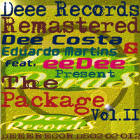Dee Costa & Eduardo Martins feat. Eedee - The Package: Volume 2