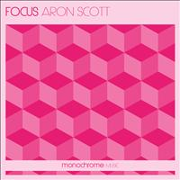 Aron Scott - Focus (Original Mix)