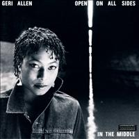 Geri Allen - Open On All Sides - In the Middle