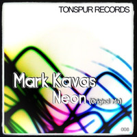 Mark Kavas - Neon