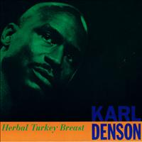 Karl Denson - Herbal Turkey Breast