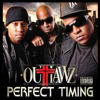 The Outlawz - Perfect Timing
