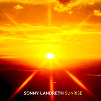 Sonny Landreth - Sunrise