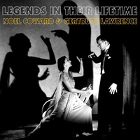 Noel Coward - Legends in their Lifetime
