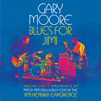Gary Moore - Blues For Jimi (Live At The London Hippodrome, London, England/2007)