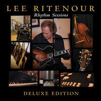 Lee Ritenour - Rhythm Sessions (Deluxe Edition)