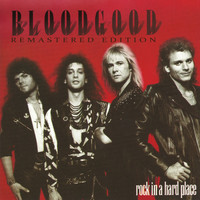 Bloodgood - Rock in a Hard Place (Remastered)