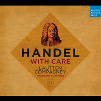 Lautten Compagney - Handel with Care
