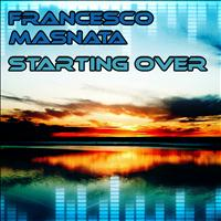 Francesco Masnata - Starting Over
