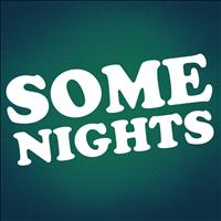Friends - Some Nights - Single
