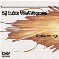 DJ Lukas Wolf - The Dream EP