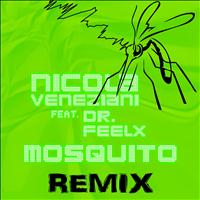 Nicola Veneziani - Mosquito (The Remixes [Explicit])