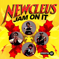 Newcleus - Jam On It
