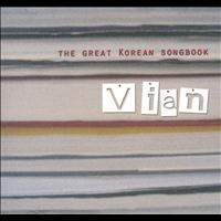Vian - The Great Korean Songbook