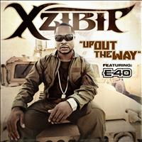 Xzibit - Up Out the Way (Explicit)