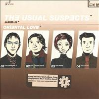 The Usual Suspects - Oriental Love