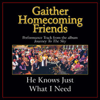 Bill & Gloria Gaither - He Knows Just What I Need Performance Tracks