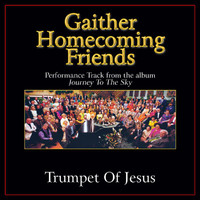 Bill & Gloria Gaither - Trumpet of Jesus Performance Tracks