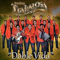 Banda La Trakalosa - Doble Vida - Single