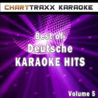 Charttraxx Karaoke - Best of Deutsche Karaoke Hits, Vol. 5