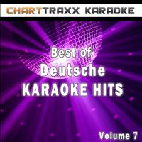 Charttraxx Karaoke - Best of Deutsche Karaoke Hits, Vol. 7