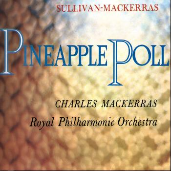 Sir Charles Mackerras - Pineapple Poll