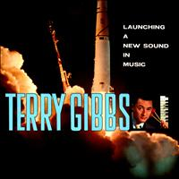 Terry Gibbs - Launching a New Sound in Music