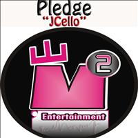 Pledge - Jcello