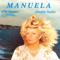 Manuela - Für immer (You got it) (2012 - Remaster)