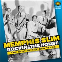 Memphis Slim - Rockin' the House: The Best of the R&B Years